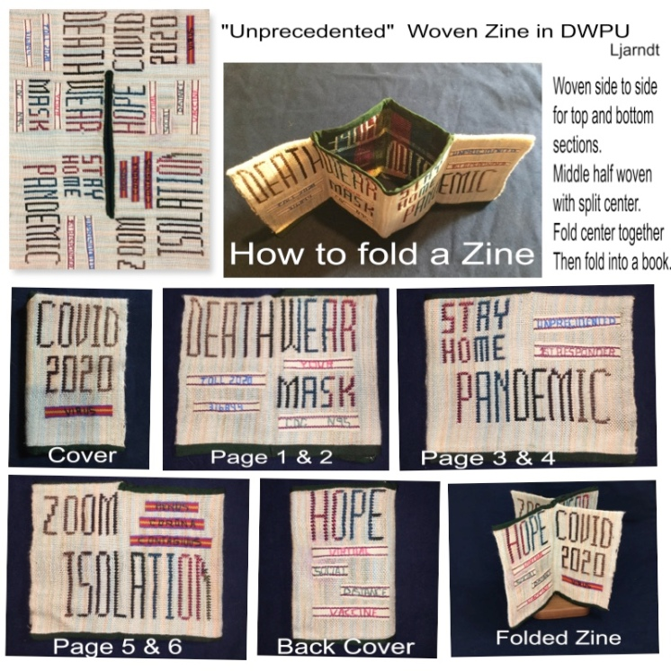 """Linda A. """"Unprecedented"""" Zine. following an origami folding of the woven fabric to make a mini book. folded book is Approx 3X5"""". Fiber is Silk 10/2 set at 20Epi. Ribbon bands woven on ankle loom and embroidered with words. Structure for main body is Double Weave Pick-up."""